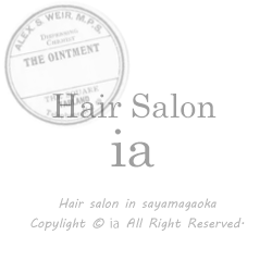 Hair salon 『ia~アイア~』